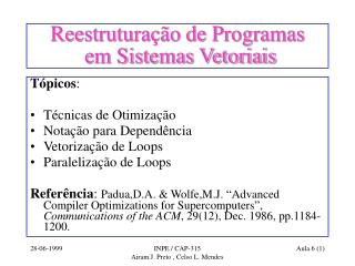 Reestruturação de Programas  em Sistemas Vetoriais
