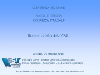 Dott. Fabio Gianni – Direttore Servizio di Medicina Legale