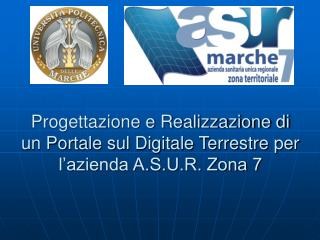 Progettazione e Realizzazione di un Portale sul Digitale Terrestre per l'azienda A.S.U.R. Zona 7