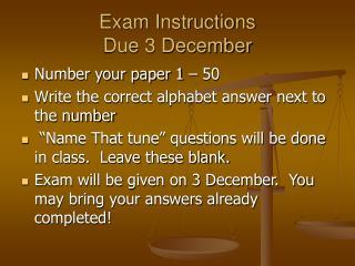 Exam Instructions Due 3 December