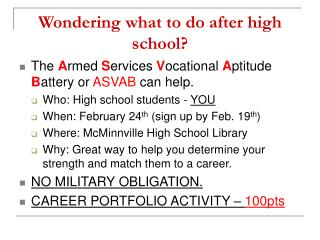 Wondering what to do after high school?