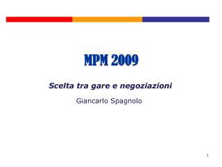 Scelta tra gare e negoziazioni  Giancarlo Spagnolo