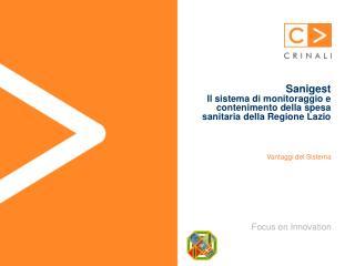 Sanigest Il sistema di monitoraggio e contenimento della spesa sanitaria della Regione Lazio