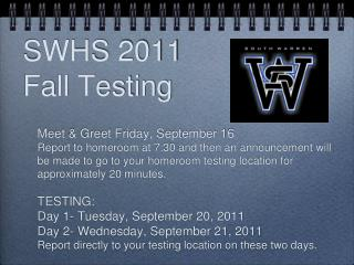 SWHS 2011   Fall Testing