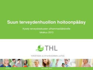 Suun terveydenhuollon hoitoonpääsy