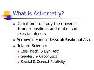 What is Astrometry?
