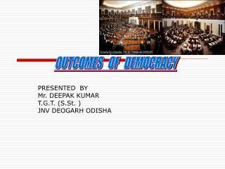 PRESENTED  BY Mr. DEEPAK KUMAR T.G.T. (S.St. ) JNV DEOGARH ODISHA