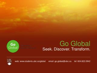 Go Global Seek. Discover. Transform.