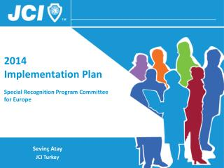 201 4 Implementation Plan Special Recognition Program Committee  for Europe