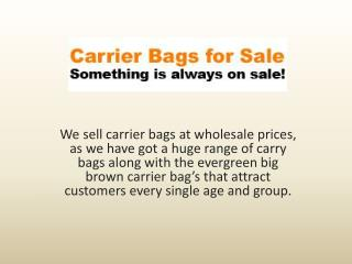 Purchase Big brown carrier bags