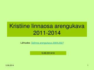 Kristiine linnaosa arengukava 2011-2014