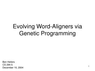 Evolving Word-Aligners via Genetic Programming