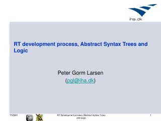 RT development process, Abstract Syntax Trees and Logic