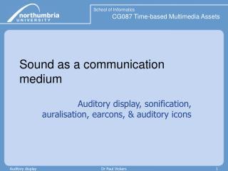 Sound as a communication medium