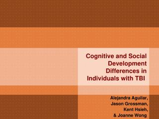 Cognitive and Social Development Differences in Individuals with TBI