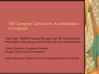 TBI Caregiver Curriculum: A collaboration in progress