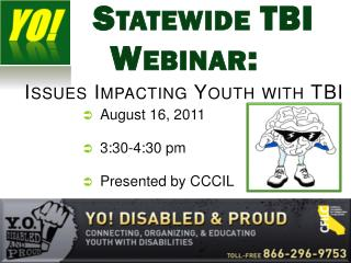 Statewide TBI  Webinar: Issues Impacting Youth with TBI