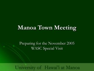 Manoa Town Meeting