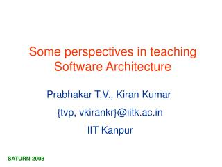 Some perspectives in teaching Software Architecture