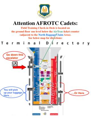 Attention AFROTC Cadets: Field Training Check-in Desk is located on