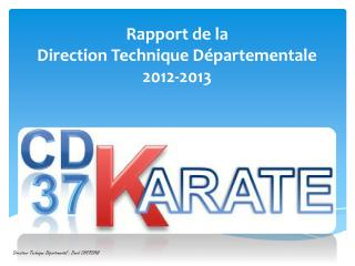 Rapport de la  Direction Technique Départementale 2012-2013