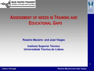 Assessment of needs in Training and Educational Gaps Ros�rio Mac�rio  and Jos�  Viegas