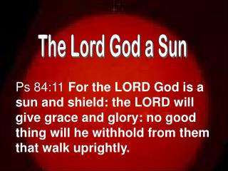 The Lord God a Sun
