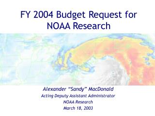 FY 2004 Budget Request for NOAA Research