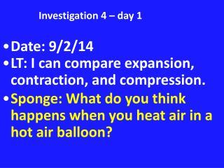 Investigation 4 – day 1