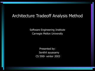 Architecture Tradeoff Analysis Method