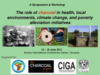 12 � 16 June 2011 Arusha International Conference Centre, Tanzania