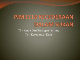 PJM3118 KECEDERAAN DALAM SUKAN