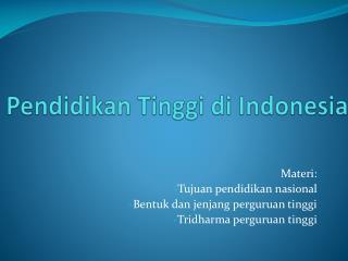 Pendidikan Tinggi di Indonesia