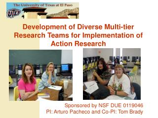 Development of Diverse Multi-tier Research Teams for Implementation of Action Research