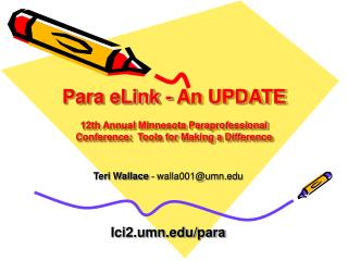 Para eLink - An UPDATE  12th Annual Minnesota Paraprofessional Conference:  Tools for Making a Difference