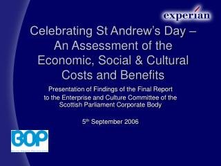 Celebrating St Andrew's Day – An Assessment of the Economic, Social & Cultural Costs and Benefits