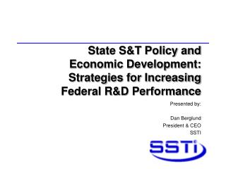 State S&T Policy and  Economic Development: Strategies for Increasing  Federal R&D Performance