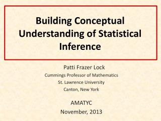 Building Conceptual Understanding of Statistical Inference
