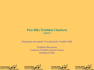 Free Bike Triathlon Charleroi (ATCC)