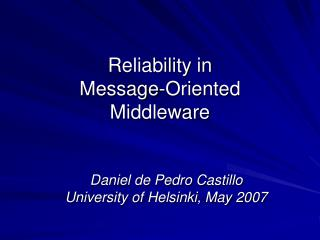 Reliability in Message-Oriented Middleware