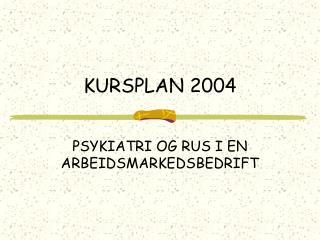 KURSPLAN 2004