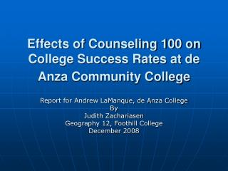 Effects of Counseling 100 on College Success Rates at de Anza Community College