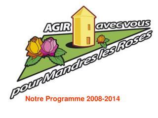 Notre Programme 2008-2014