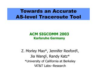 Towards an Accurate  AS-level Traceroute Tool