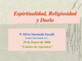 Espiritualidad, Religiosidad  y Duelo