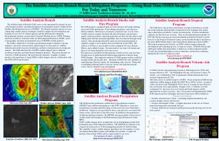 The Satellite Analysis Branch Hazard Mitigation Programs – Using Real Time GOES Imagery
