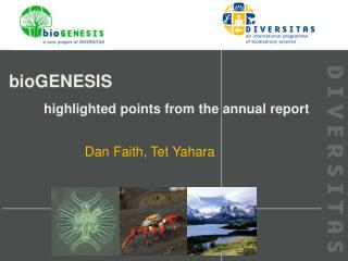 bioGENESIS 	highlighted points from the annual report