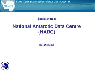 SCAR Standing Committee on Antarctic Data Management