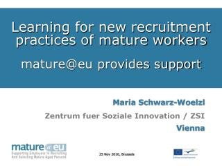 Learning for new recruitment practices of mature workers mature@eu provides support