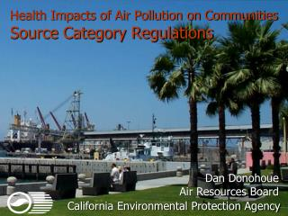 Health Impacts of Air Pollution on Communities Source Category Regulations
